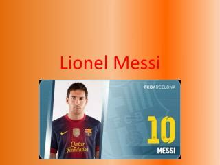 lionel messi biography ppt ppt lionel messi powerpoint presentation id 1508564