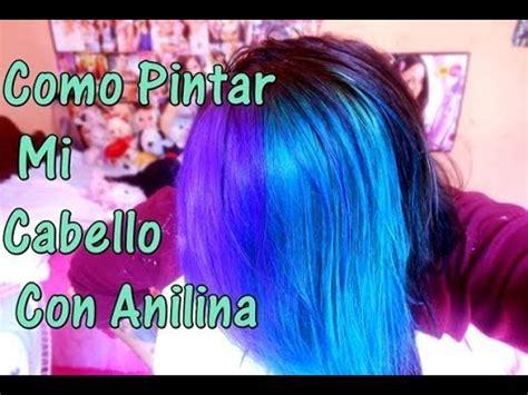 imagenes para pintar el cabello como pintar mi cabello con anilina super facil youtube