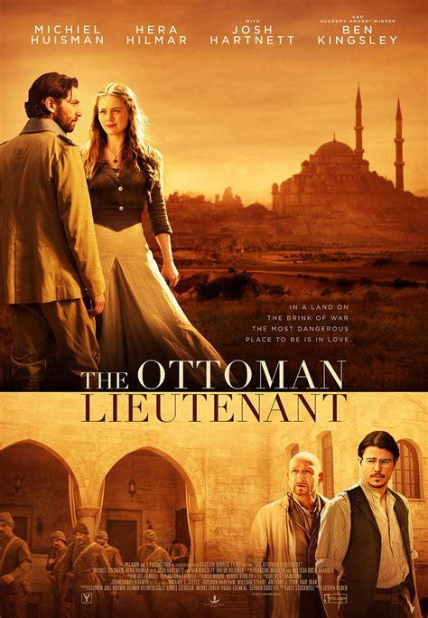 the ottoman the ottoman lieutenant 2017 poster 1 trailer addict