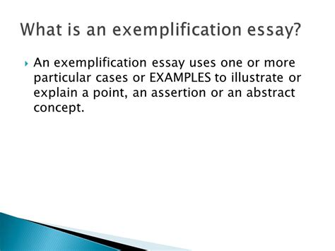 What Is An Exemplification Essay by The Exemplification Essay Ppt