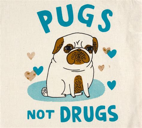 pugs and drugs gemma correll pugs not drugs at buyolympia