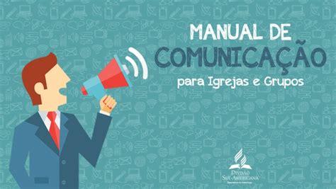 manual de percepciones cjf 2016 manual de comunica 231 227 o 233 lan 231 ado para igrejas e grupos