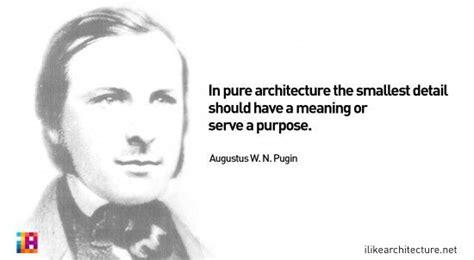 quote  augustus   pugin   architecture