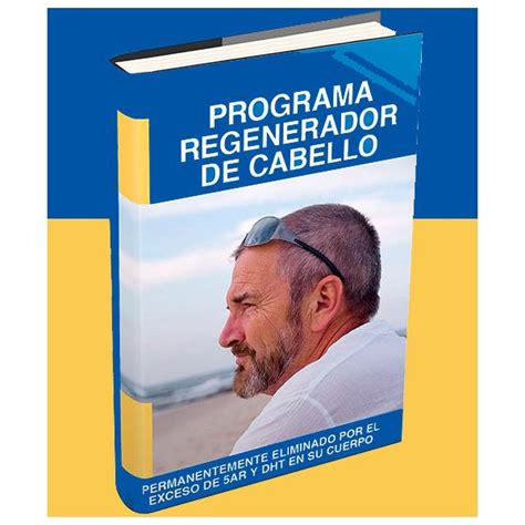 programa para la regeneracion del cabello jared gates programa regenerador de cabello programa regenerador de