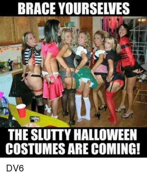 Sexy Halloween Meme - 25 best memes about slutty halloween costume slutty