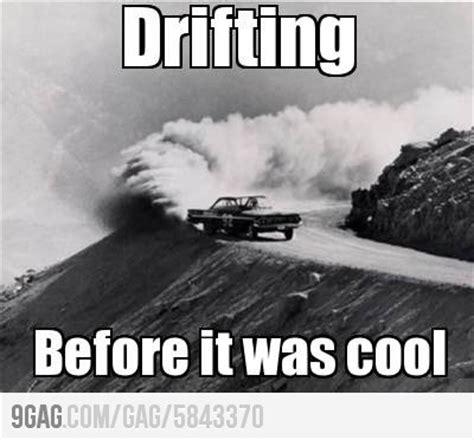 Drift Memes - the gallery for gt drift meme