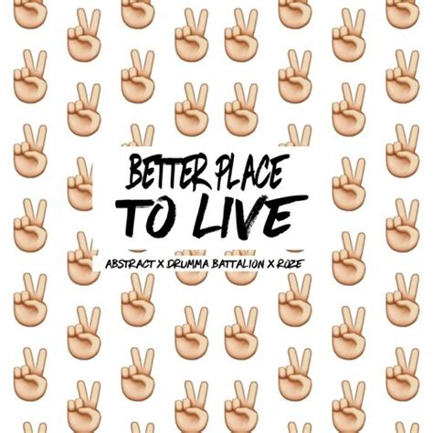A Place To Live Lyrics Abstract Rapper Better Place To Live Lyrics Genius Lyrics