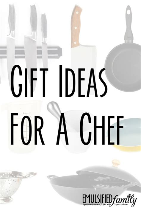 gift ideas for chefs gift ideas for a chef emulsified family