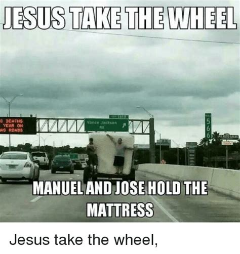 Jesus Take The Wheel Meme - jesus take the wheel deaths vance jackson year on as roads