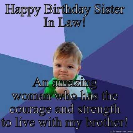 Sister In Law Meme - best happy birthday sister in law funny meme images wishes