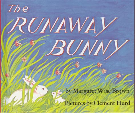 the runaway books the marlowe bookshelf the runaway bunny