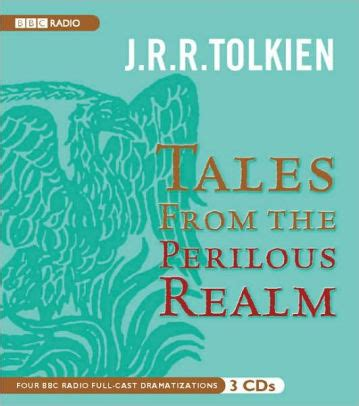 000728618x tales from the perilous realm tales from the perilous realm by j r r tolkien