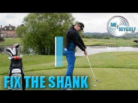 how to fix a shank in golf swing fix your golf shank in 60 seconds youtube