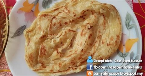 resepi membuat roti canai resepi roti canai terbaik bonda sbs aneka resepi