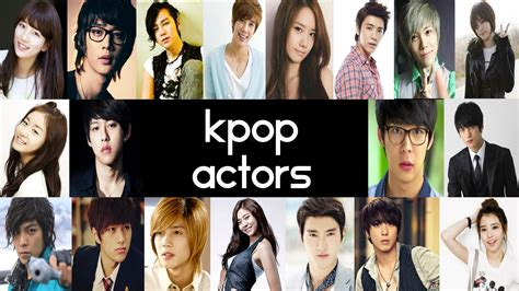 film korea vire idol top 19 best kpop korean drama actors top 5 fridays youtube