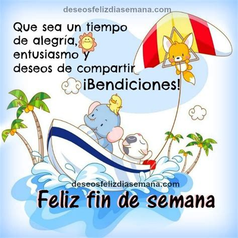 imagenes de fin de semana 30 best images about feliz fin de semana on pinterest