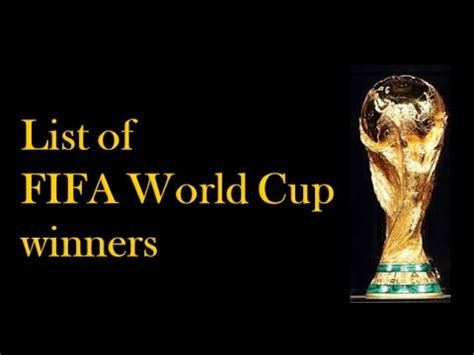 list theme song fifa world cup list of fifa world cup winners 1930 to 2014 youtube