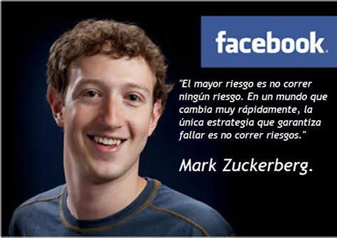 mark zuckerberg biography in spanish frases de mark zuckerberg para emprender mejor