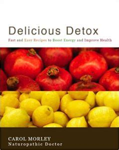 Tealish Delicious Detox Reviews by Book Review Delicious Detox Barefoot Health