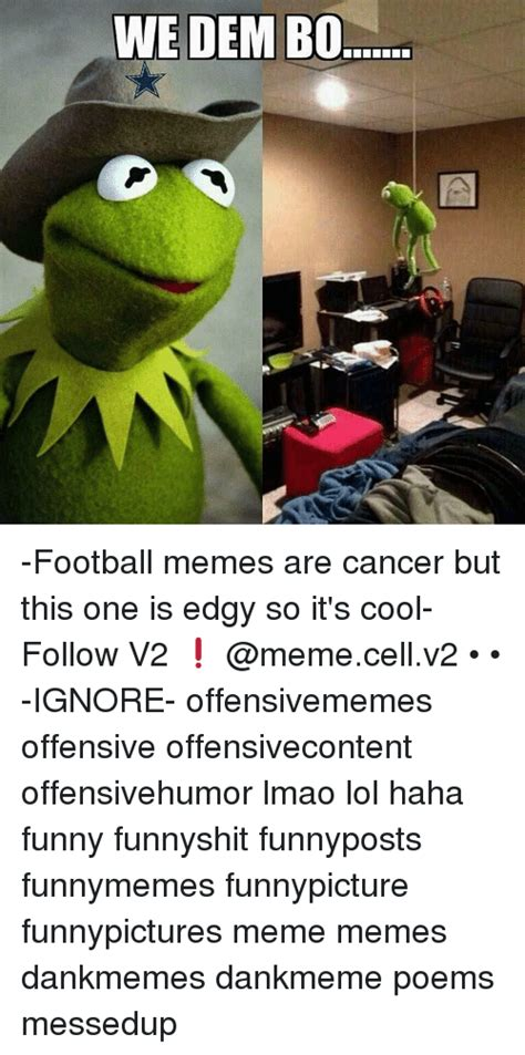 Meme Poems - 25 best memes about memes are cancer memes are cancer memes