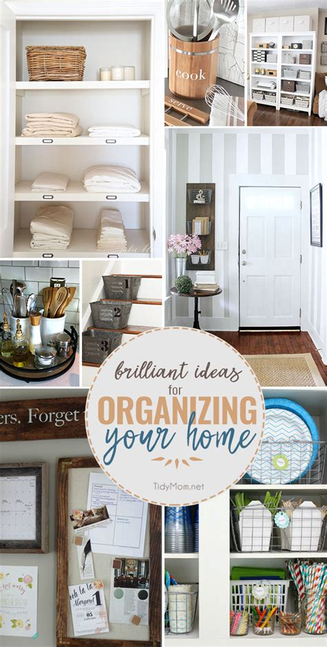 tips for organizing your home brilliant ideas for organizing your home tidymom