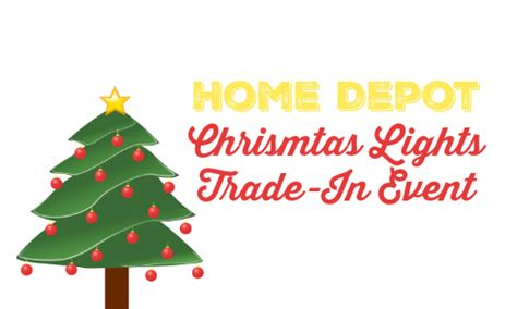 home depot xmas light exchange home depot christmas lights trade in event southern savers