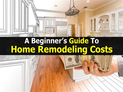 guide to home improvement costs best free home