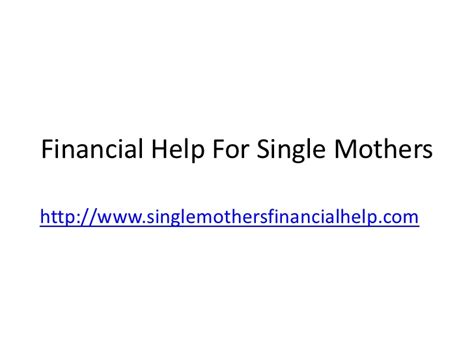 low income housing programs for single mothers financial help for single moms grants for single mothers