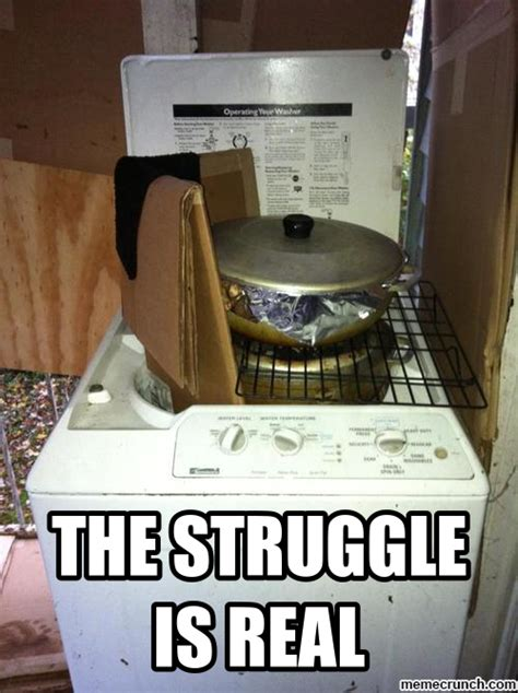 The Struggle Is Real Meme - the struggle is real