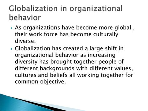 challenges for managers in organizational behaviour impact of globalization on organizational behavior