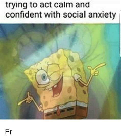 Social Anxiety Meme - funny anxiety memes of 2017 on sizzle productivity