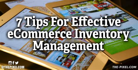 Tips For Creating An Inventory - thepixel 7 tips for effective ecommerce inventory management