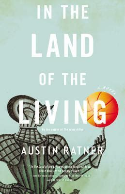 land of the living books in the land of the living by ratner reviews
