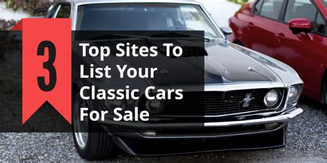 Top 20 Classic by Top 3 Places To Sell Your Classic Car To International Buyers