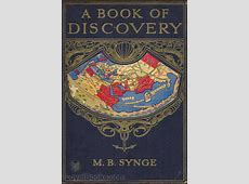 A Book of Discovery by M. B. Synge - Free at Loyal Books Listen To Ipod