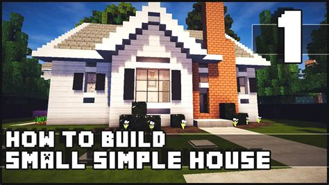 how to make a small house minecraft house how to build simple small house part