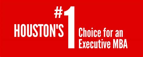 Of Houston Mba houston s no 1 choice for an executive mba bauer
