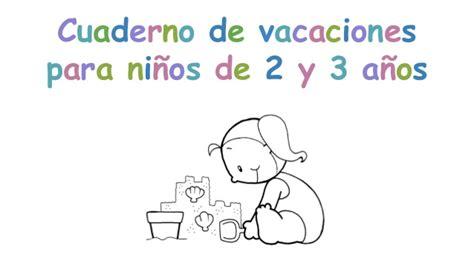 vacaciones infantil 4 aos cuaderno de vacaciones para 2 y 3 a 241 os
