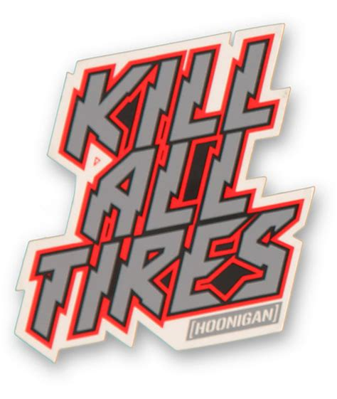 hoonigan sticker hoonigan kill all tires sticker at zumiez pdp