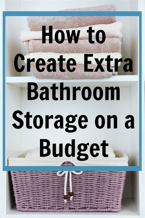 how to make a bathroom how to create extra bathroom storage on a budget