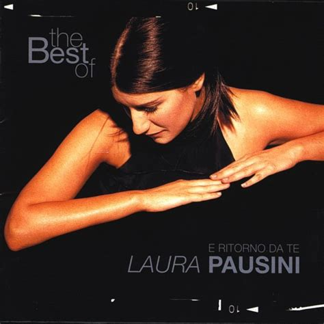 pausini the best the best of pausini pausini listen and