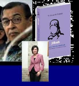 quraish shihab prof dr quraish shihab s fatwa on jilbab strongly criticized islam in indonesia