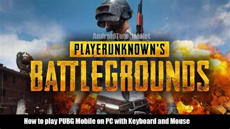 pubg mobile on pc how to play pubg mobile on pc with keyboard and mouse