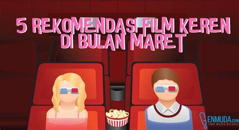 film rekomendasi maret 2015 5 rekomendasi film keren di bulan maret genmuda com
