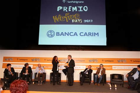 Carim Banca by A Banca Carim Il Premio Wefree 2017 San Patrignano