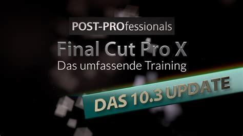 tutorial final cut pro 10 3 final cut pro x videotraining tutorial plugins von