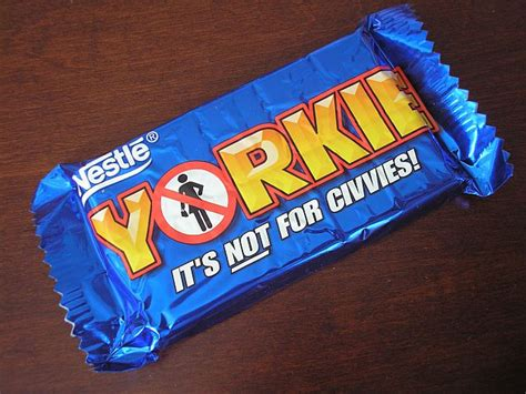yorkie not nestle s yorkie bar quot it s not for civvies quot mreinfo