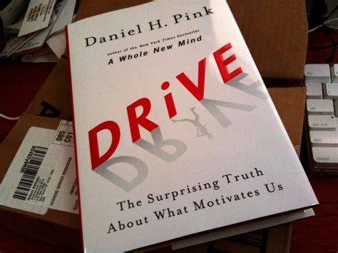 drive the surprising truth drive the surprising truth about what motivates us by daniel h pink book quote monster