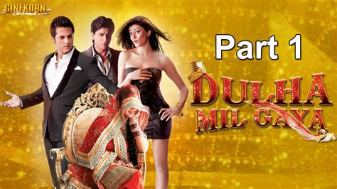 film india terbaru dulha mil gaya dulha mil gaya 2010 full movie part 1 youtube