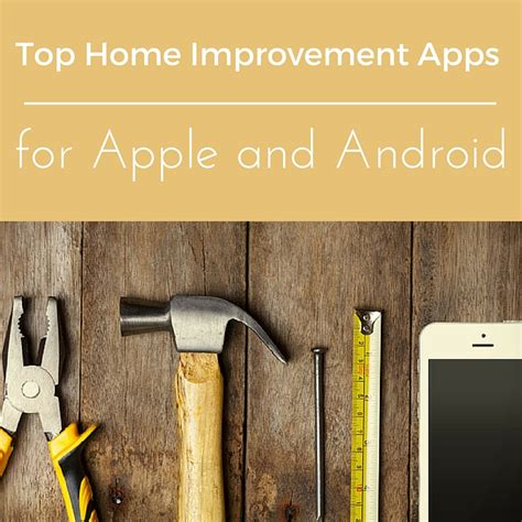 top home improvement apps for apple and android